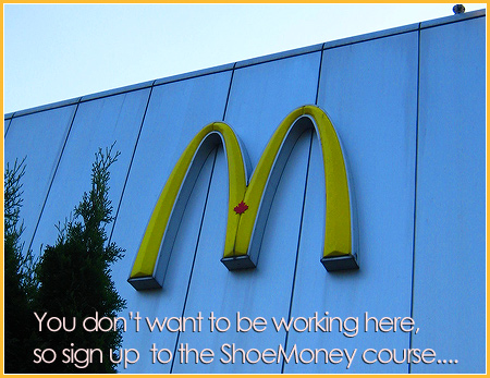 june4-shoemoney-or-mcdonalds.jpg